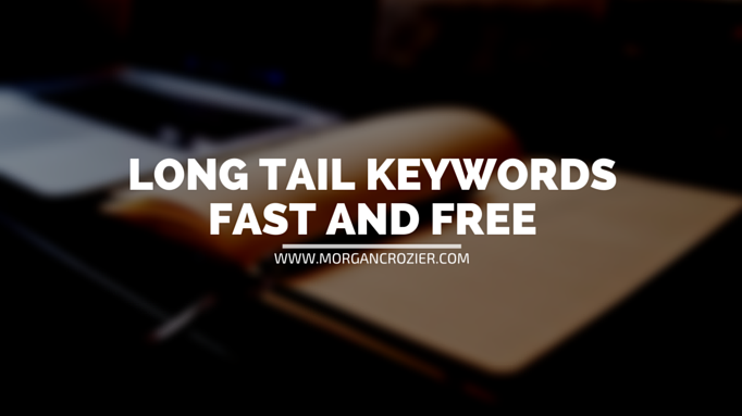 fast and free long tail keywords