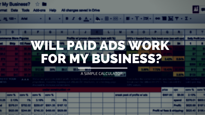 Will Paid Ads Work For My Business - Calculator Inside