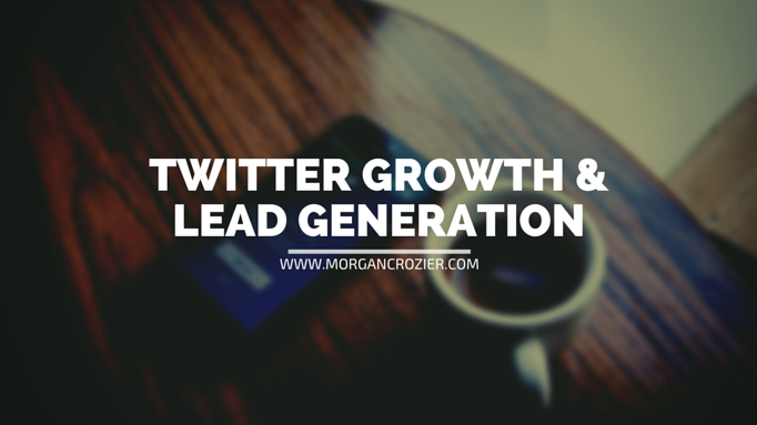twitter growth and lead generation